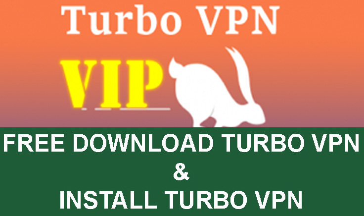 Download Turbo VPN Apk v2.8.2