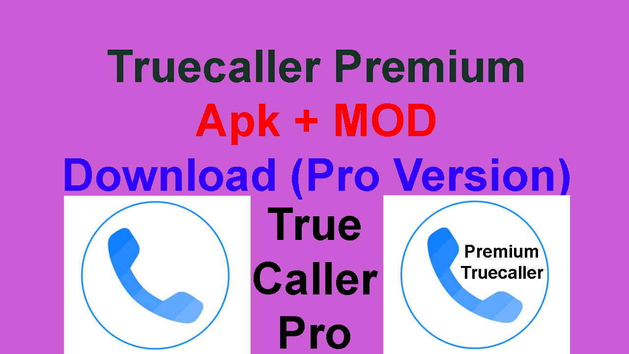 Truecaller Premium Apk + MOD Download (Pro Version)