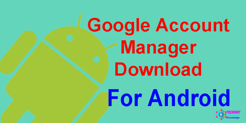 google account manager apk for android
