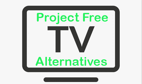 Best Sites Like Project Free TV: Watch Movies and TV Shows Online