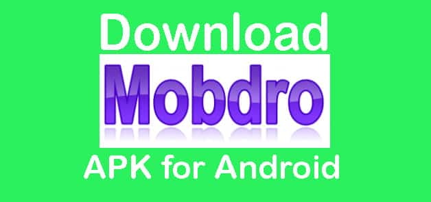 Download MobDro APK for Android
