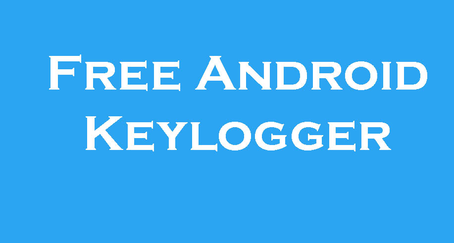 Free Android Keylogger