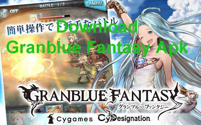 Granblue Fantasy Apk (Full MOD) Download For Android