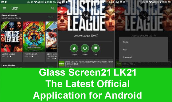 How to Download Movies Using the Screen Screen Glass 21 or LK21